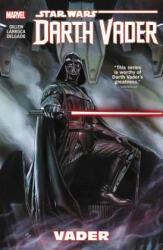 Star Wars: Darth Vader Vol. 1 - Vader (2015)