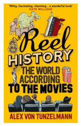 Reel History - The World According to the Movies (2015)
