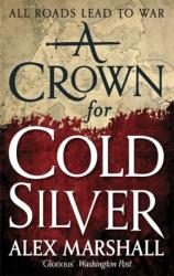 Crown for Cold Silver (2015)