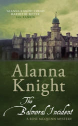 Balmoral incident - Alanna Knight (2015)