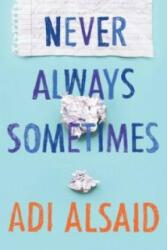 Never Always Sometimes - Adi Alsaid (2015)