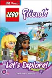 LEGO (R) Friends Let's Explore! - Catherine Saunders (2015)
