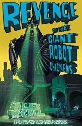Revenge of the Giant Robot Chickens - Alex McCall (2015)