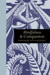 Mindfulness & Compassion: Embracing Life with Loving-Kindness (2015)