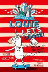 Unicorn in New York: Louie Lets Loose! (2016)