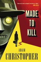 Made to Kill (2015)