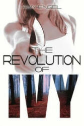 Revolution of Ivy - Amy Engel (2015)