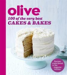 Olive: 100 of the Very Best Cakes and Bakes (2016)