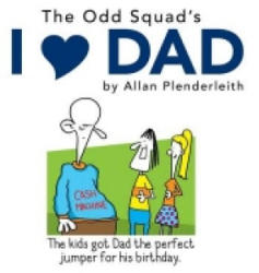 I Love Dad - Allan Plenderleith (2016)