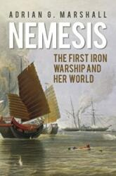 Nemesis: the First Iron Warship and Her World (2016)