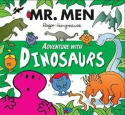 Mr. Men Adventure with Dinosaurs - Adam Hargreaves (2016)