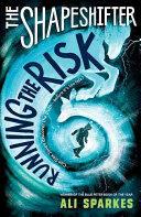 Shapeshifter: Running the Risk (2016)