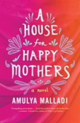 House for Happy Mothers (2016)