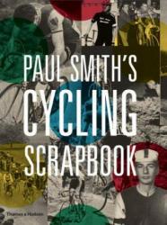 Paul Smith's Cycling Scrapbook - Paul Smith (2016)