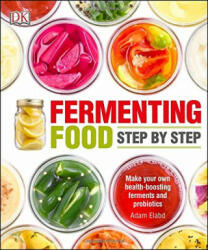 Fermenting Foods Step-by-Step (2016)