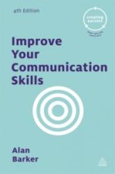 Improve Your Communication Skills (ISBN: 9780749475758)
