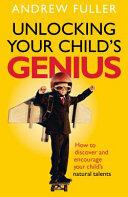 Unlocking Your Child's Genius (2016)