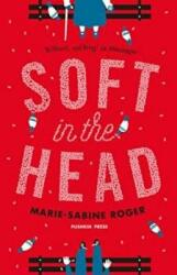 Soft in the Head (2016)