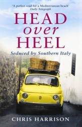 Head Over Heel - Seduced by Southern Italy (2016)