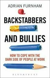 Backstabbers and Bullies - Adrian Furnham (2016)