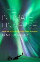 Intimate Universe - How the Stars are Closer Than You Think (2016)
