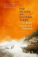 Island Of Second Sight - Albert Vigoleis Thelen (2016)