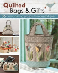 Quilted Bags and Gifts (2016)