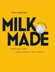 Milk Made - Nick Haddow (2016)