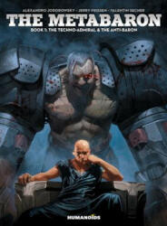Metabaron - Book 1: The Anti-Baron (2016)