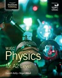 WJEC PHYSICS FOR A2 (2016)