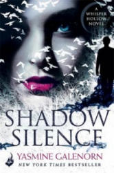 Shadow Silence: Whisper Hollow 2 - Yasmine Galenorn (2016)
