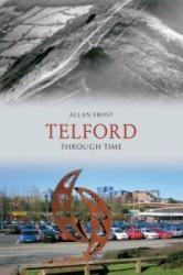 Telford Through Time (2010)