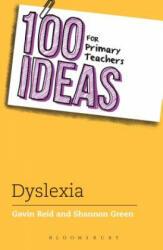 100 Ideas for Primary Teachers: Dyslexia (2016)