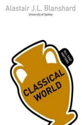 Classical World: All That Matters - Alastair Blanchard (2015)