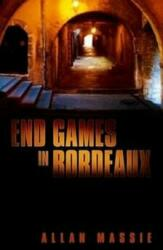 End Games in Bordeaux (2015)