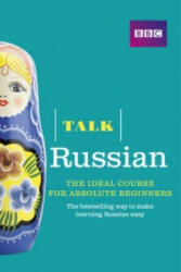Talk Russian - The Ideal Russian Course for Absolute Beginners (2015)