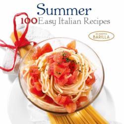 100 easy Italian Recipes - Academia Barilla (2015)