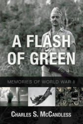 Flash of Green - Memories of WWII (2015)