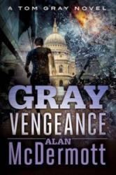 Gray Vengeance (2015)