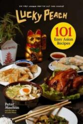 Lucky Peach Presents 101 Easy Asian Recipes (2015)