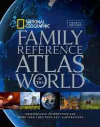National Geographic Family Reference Atlas of the World, Fourth Edition - National Geographic (2015)