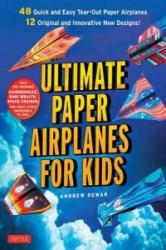 Ultimate Paper Airplanes for Kids (2015)