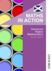 Maths in Action: Advanced Higher Mathematics (2015)