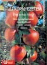 Élő és élettelen környezetem. élet a ház körül. környezetismeret munkafüzet 4. o (1998)