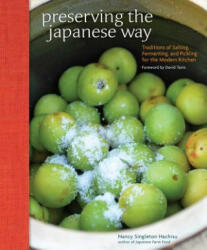 Preserving the Japanese Way - Nancy Singleton Hachisu (2015)