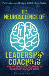 Neuroscience of Leadership Coaching - Why the Tools and Techniques of Leadership Coaching Work (2015)