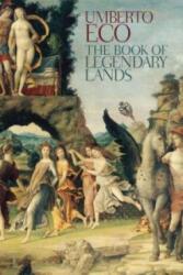 Book of Legendary Lands - Umberto Eco, Alastair McEwen (2015)