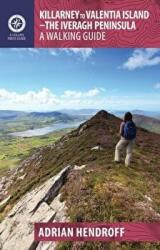 Killarney to Valentia Island - The Iveragh Peninsula: A Walking Guide (2015)