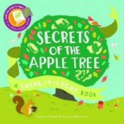 Secrets of the Apple Tree : A Shine-a-Light Book (2015)