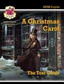 GCSE English Text Guide - A Christmas Carol (2015)
